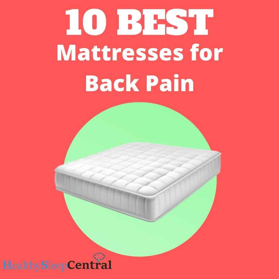 Best Mattress for Back Pain (Top 10) - Reviews And Recommendations
