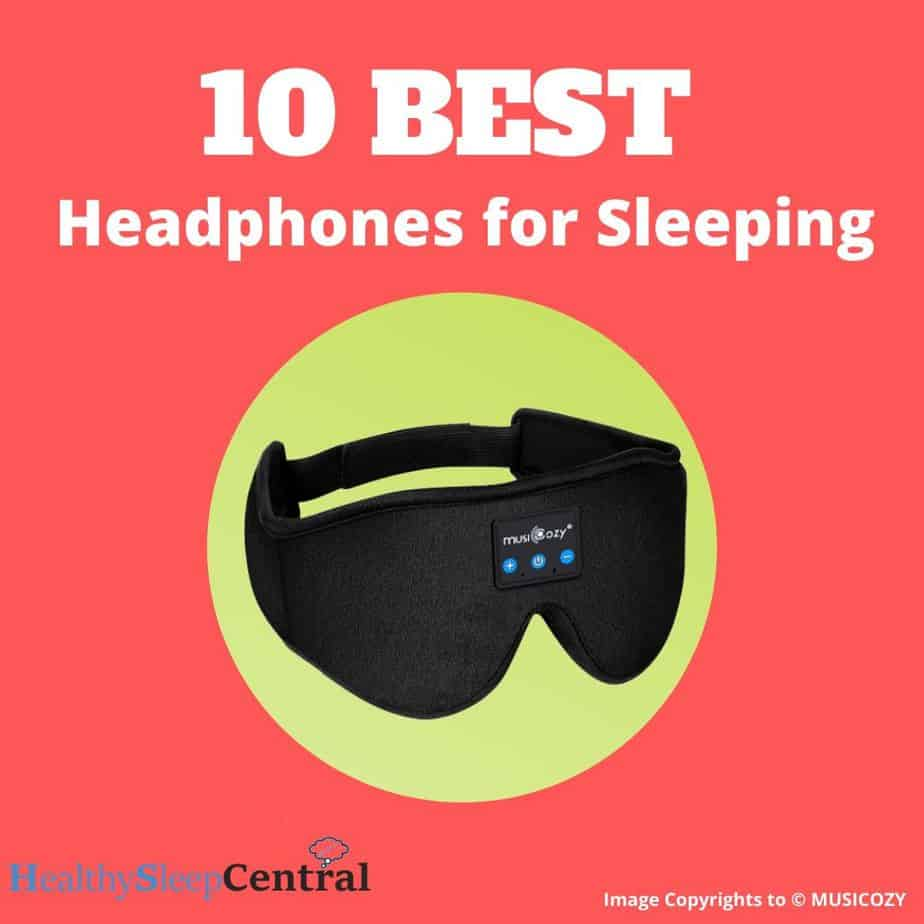 Best Headphones For Sleeping (Top 10) - Reviews And Buyer's Guide