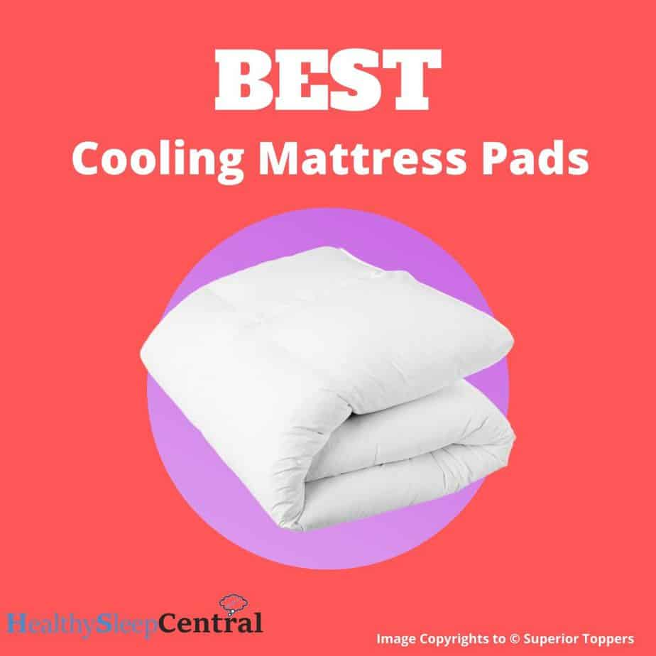 Best Cooling Mattress Pads of 2020 - Reviews And Buyer's Guide
