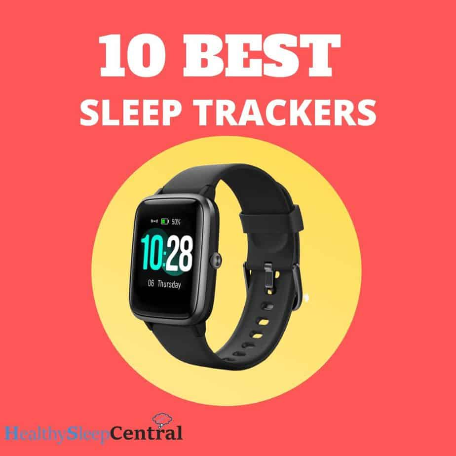 Best Sleep Trackers (Top 10 Reviews) With FAQs