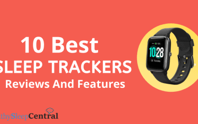 10 Best Sleep Trackers – Latest Updated April 2020