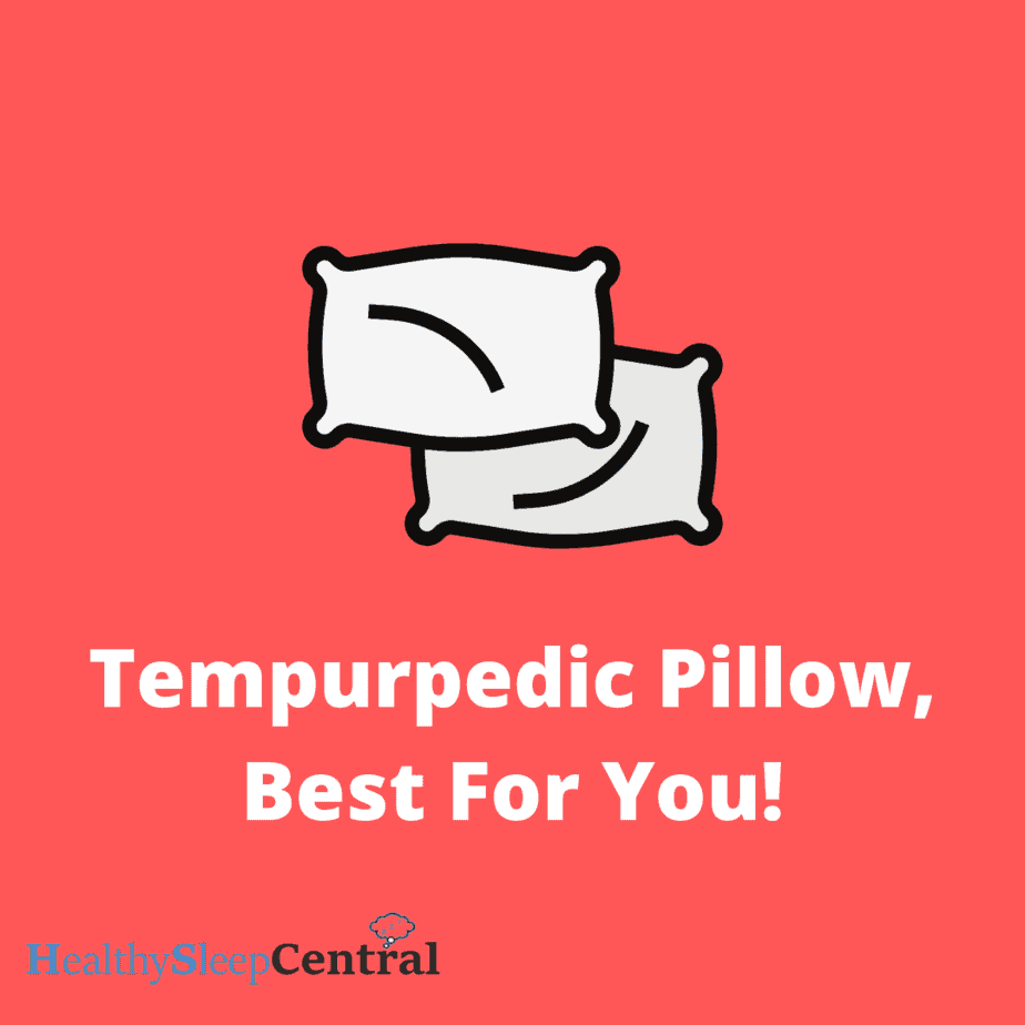 10 Best Tempurpedic Pillows - Which Pillow is Best for You?