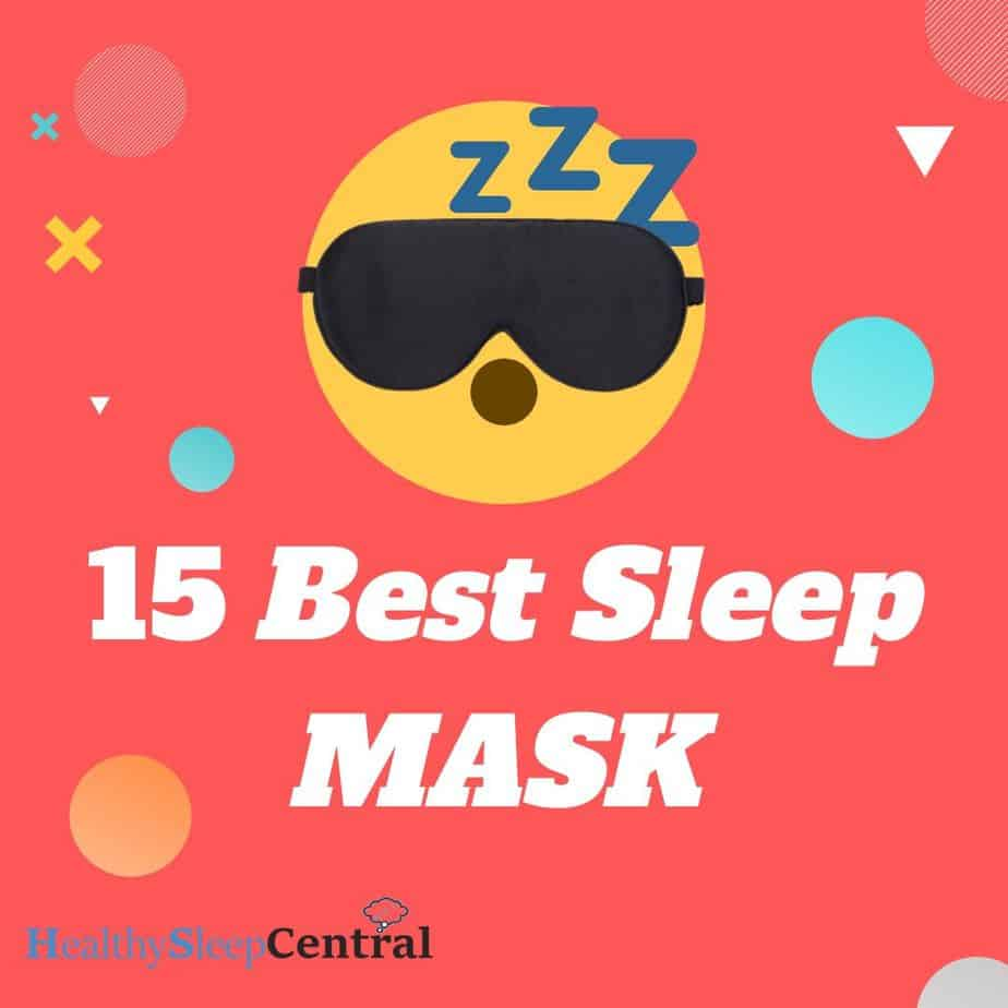 Best Sleep Mask of (Top 15 Reviews) And Buyer's Guide