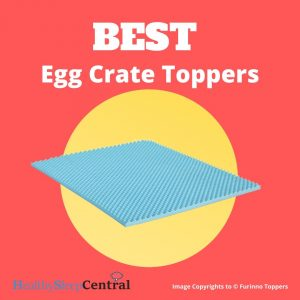 BestEgg Crate Mattress Toppers - Reviews And Buyer's Guide