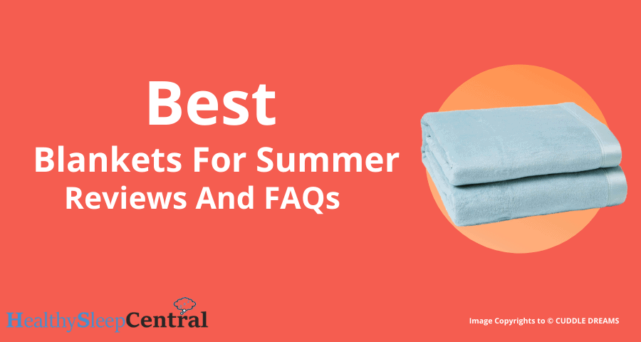 Best Summer Blankets of 2020 – Reviews And Buyer's Guide