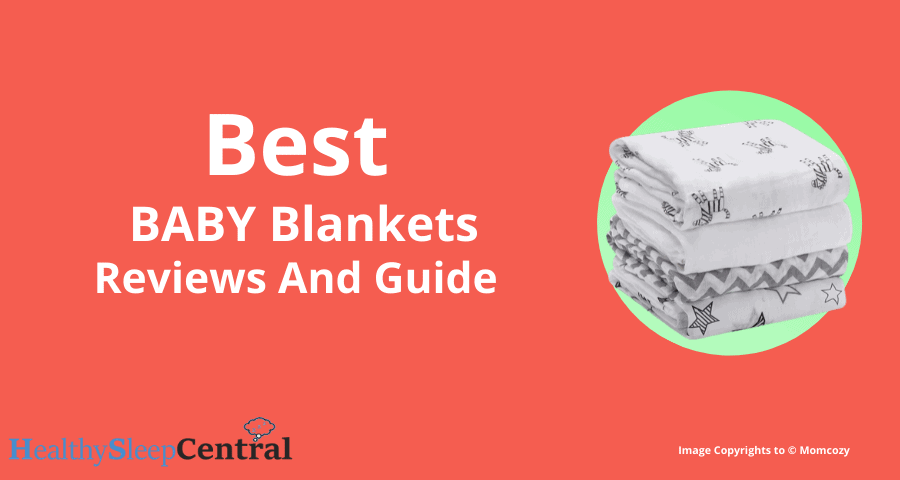 Best Baby Blanket Reviews and Guides