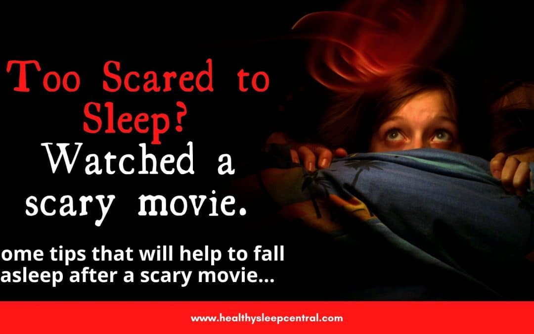 How to sleep when scared